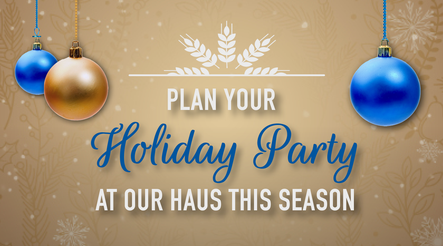 Come to Our Haus | Hofbrauhaus Chicago